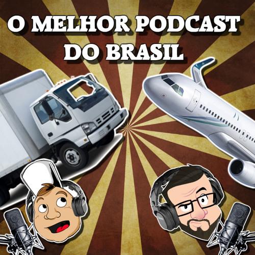 Episódio 51: Caminhões e Aviões