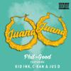 Juana Remix ft Kid Ink, C-Kan & Jus D (Dirty)