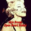 Madonna - Beautiful Scars (Skin Bruno Open Heart Remix)