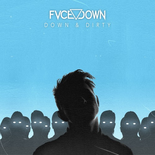 Fvce Down - Down & Dirty EP