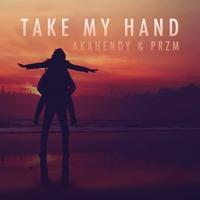 akahendy x przm - take my hand