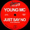 Young MC - Just Say No (Petko Turner Edit)Rap Anthem Slow Disco MasterPiece Free DL