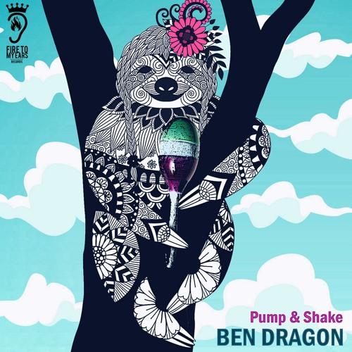 Ben Dragon - Pump & Shake