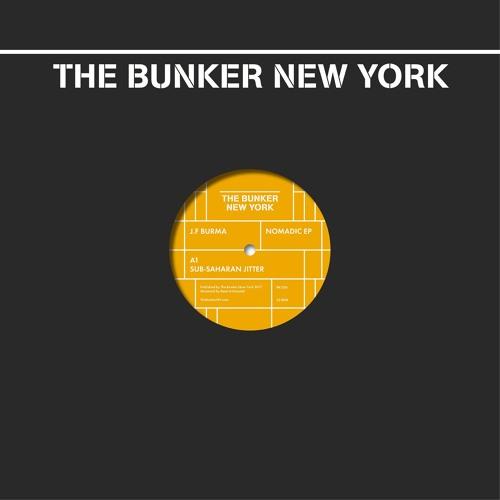 J.F. Burma  - Nomadic EP (The Bunker New York 026) CLIPS