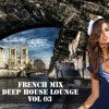 French Mix Français Best Deep House