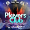 DJ RaH RahH - Players Club