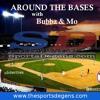 Around the Bases with Bubba & Mo EP28- Taylor Blake Ward talking Angels Baseball