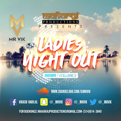 Ladies Night Out l Mixtape l Volume 2 l MR VIK