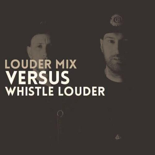 Louder Mix | Versus
