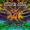 Download Imagine Mars & Virtual Light - Klingons Mp3