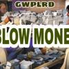 Blow Money