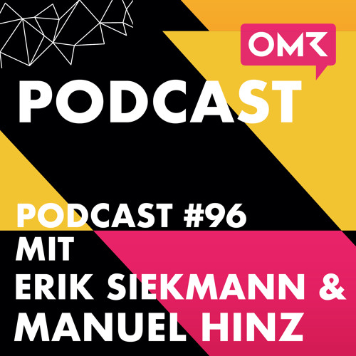 OMR #96 mit Marketingprofis Erik Siekmann & Manuel Hinz