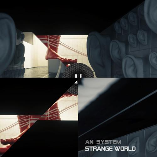 AN System - Strange World [Download]