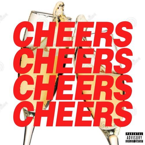 Cheers x4 (prod By Wizz Dakota)