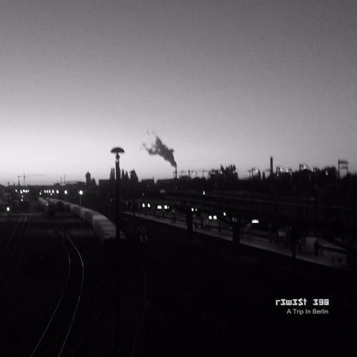Rewest Ego - A Trip In Berlin [ÅẸ Free DL]