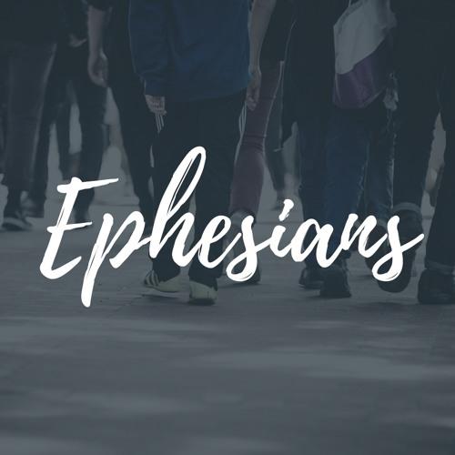 Ephesians week 1