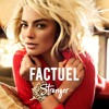 Factuel | Stranger (Original Mix) mp3