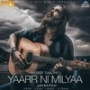 Yaarr Ni Milyaa - Hardy Sandhu - B Praak - Jaani