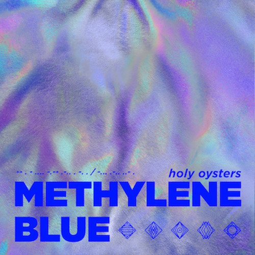 Methylene Blue By HOLY OYSTERS
