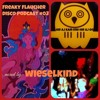 Hir aj kam end hir aj go (the mix formerly known as: freaky flaucher disco podcast #3)