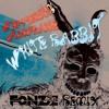Jefferson Airplane - White Rabbit (Fonzie Remix)
