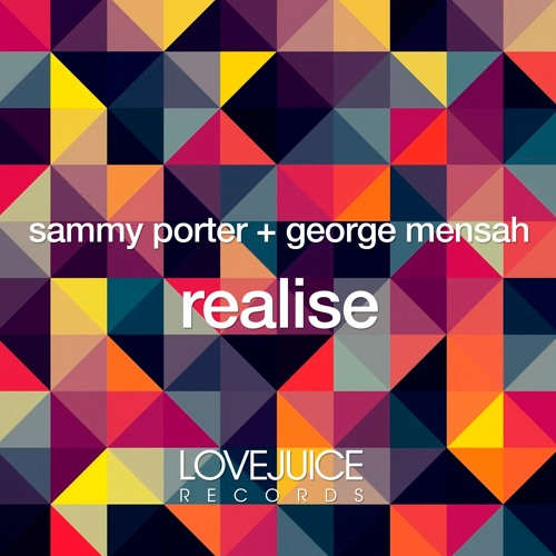 Sammy Porter & George Mensah - Realise (Warehouse Dub) [Preview]