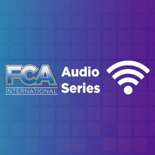FCA Audio Series: Mental Health Awareness & Suicide Prevention in the Construction Industry
