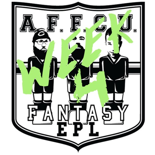 FPL Podcast Game Week 4 2017