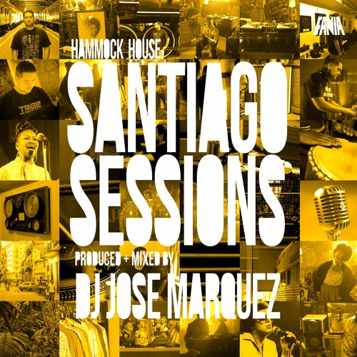 Fania Records presents Santiago Sessions: Produced & Remixed by Jose Marquez