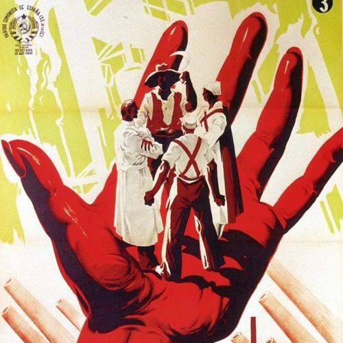 S3E17 - Truth, Propaganda & The Spanish Civil War