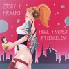ZTSky & Mr. Kan3 - Final Fantasy (feat.Xenselen)