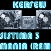 DJ KERFEW - SISTEMA 3 - MANIA (REMIX)