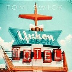 Tomi Swick - TheYukon Motel - Liberty