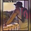 Bring It Back Official (Prod By Mr. Jchl)(2017)