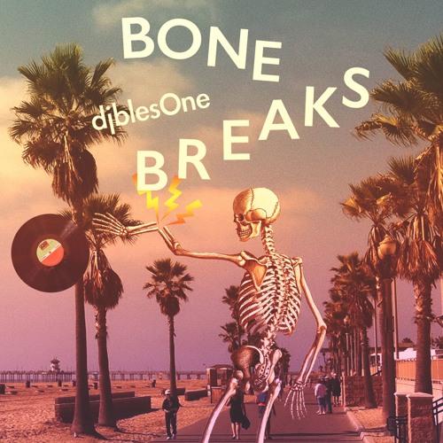 djblesOne - Don't Cry Over Broken Bones