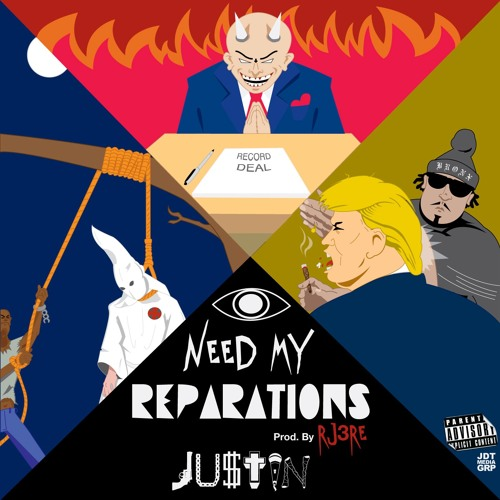 I Need My Reparations (Prod. By @Rj3re) [CLEAN]