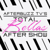 Total Bellas S:2 | A Desert Dilemma E:1 | AfterBuzz TV AfterShow