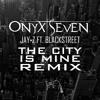 Jay-Z ft. Blackstreet - The City Is Mine (OnyxSeven Remix)