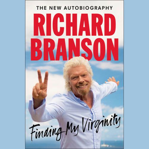 Finding My Virginity by Richard Branson, read by Steve West