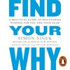Find Your Why by Simon Sinek (Audiobook Extract) Read by Simon Sinek and Stephen Shedletzky