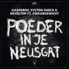 Kasparov, System Shock & Revolter ft. Zwaargewicht - Poeder in je neusgat