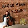 Mauro Pina - Can Be Really So
