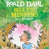 Billy and the Minpins by Roald Dahl (Audiobook Extract) Ready by Bill Bailey
