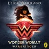 Wonder Woman: Warbringer by Leigh Bardvgo (Audiobook Extract) Read by Mozhan Marno