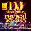 Revival Sep 2017 @djalexmeneses