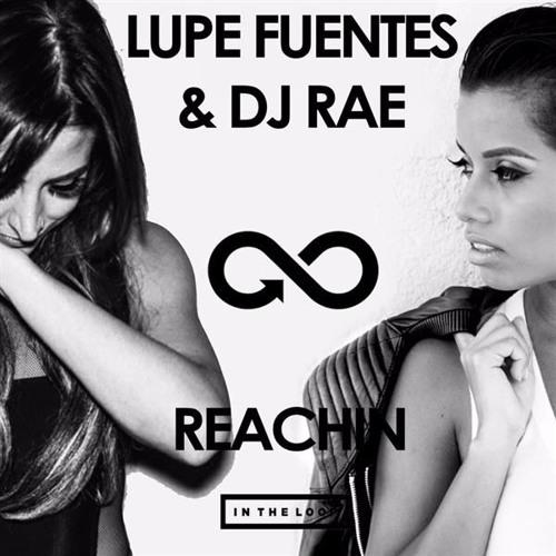 Lupe Fuentes & DJ Rae-Reachin (Flashmob Vocal Radio Edit)