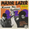 Major Lazer Ft. Bad Bunny , Camila Cabello – Know No Better (Rajobos & Nev Edit) COPYRIGHT