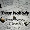 """XXXTENTACION 17 Type Beat """"Trust Nobody"""" Feat. Shiloh Dynasty"""