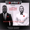 DJ emteezy presents Best of Falz the Bahd Guy mix