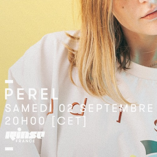 Perel @ RINSE France 02/09/17 ❂ live recording